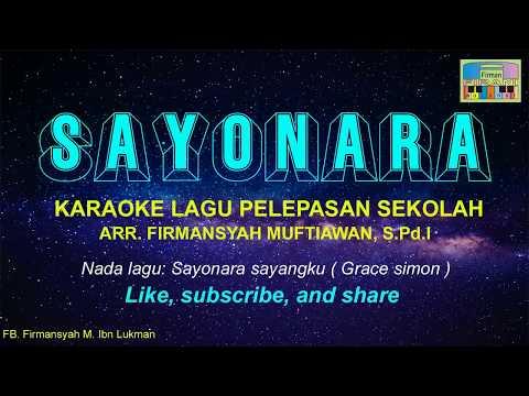 Karaoke Lagu Pelepasan/ Perpisahan Sekolah-SAYONARA Korg PA600