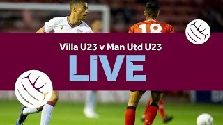 Re-run | Villa U23 5-1 Man Utd U23