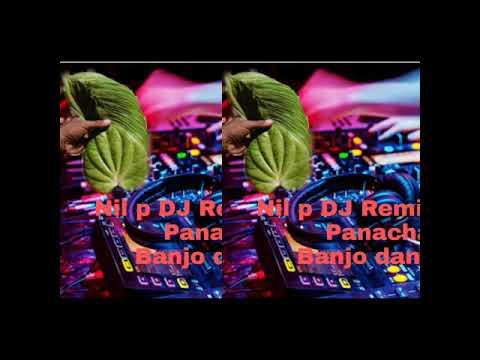 Panacha vida song 2019 full banjo Nil p DJ Remix by Nilesh