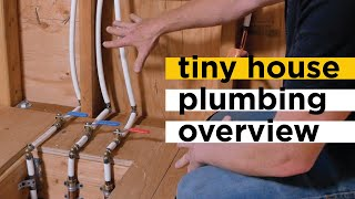 Tiny House Plumbing Overview