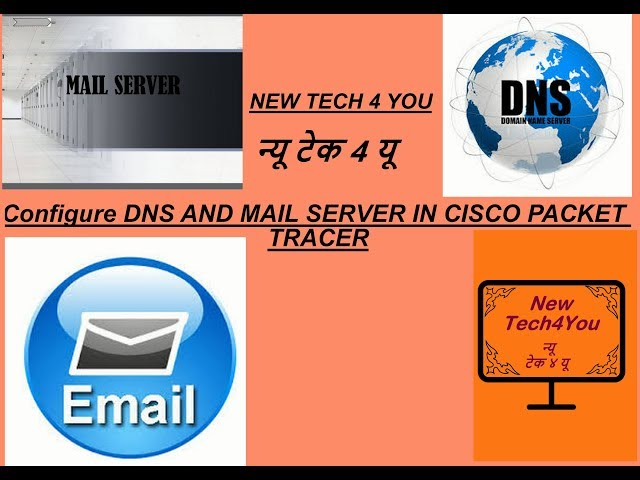 How To Configure DNS And Mail Server – CCNA Windows Ethical
