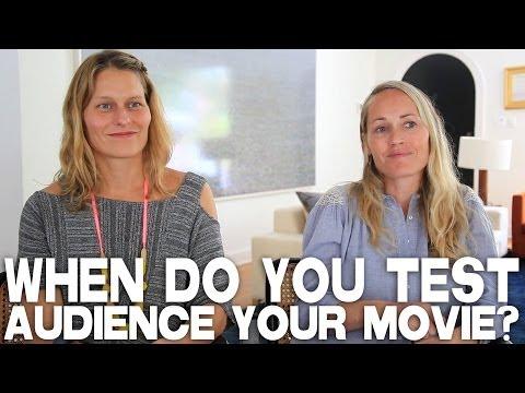 When Do You Test Audience A Movie? by Mary Wigmore & Sara Lamm
