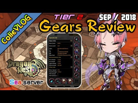 [Gears Review] Last Tier 2 l Raven Skill build l ColieVLOG#52 - SpeedColie -【Dragon Nest SEA】