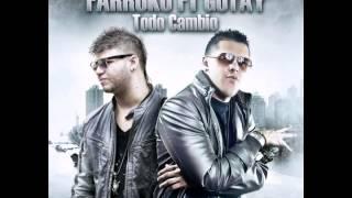 Farruko ft Gotay Todo Cambio