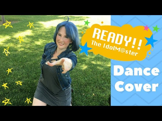 [CMV] READY!! - idolm@ster Dance Cover