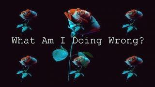 Baixar Clasio x Rosenfeld  - What Am I Doing Wrong (lyric video)