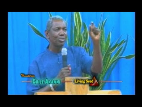 Our Response To The Prophetic Assignment - Gbile Akanni