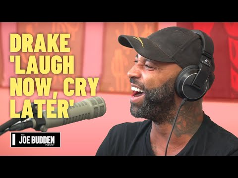 Drake – 'Laugh Now, Cry Later' Review | The Joe Budden Podcast
