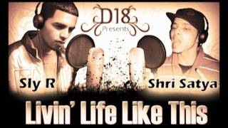 D18 - Livin' Life Like This by DoubLe-S' and Sly.R
