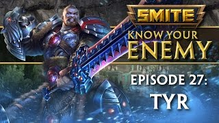SMITE Know Your Enemy #27 - Tyr