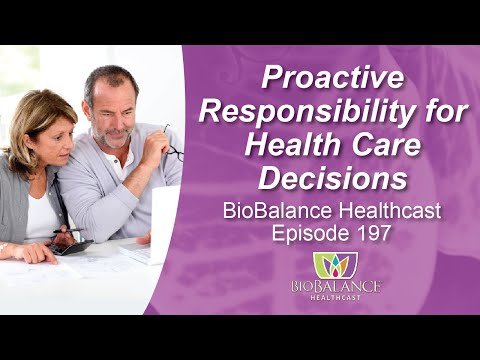 Proactive Responsibility for Health Care Decisions
