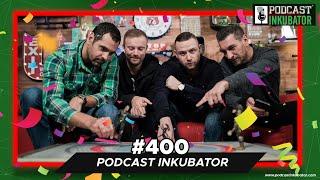 Podcast Inkubator #400