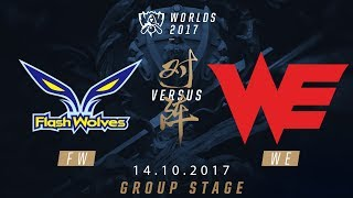 [14.10.2017] FW  vs WE [Group Stage][CKTG2017][Bảng D]