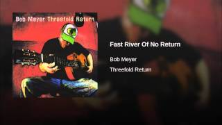 Fast River Of No Return