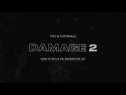 Building an Aggressive Kit | Damage 2 Tips & Tutorials | Heavyocity