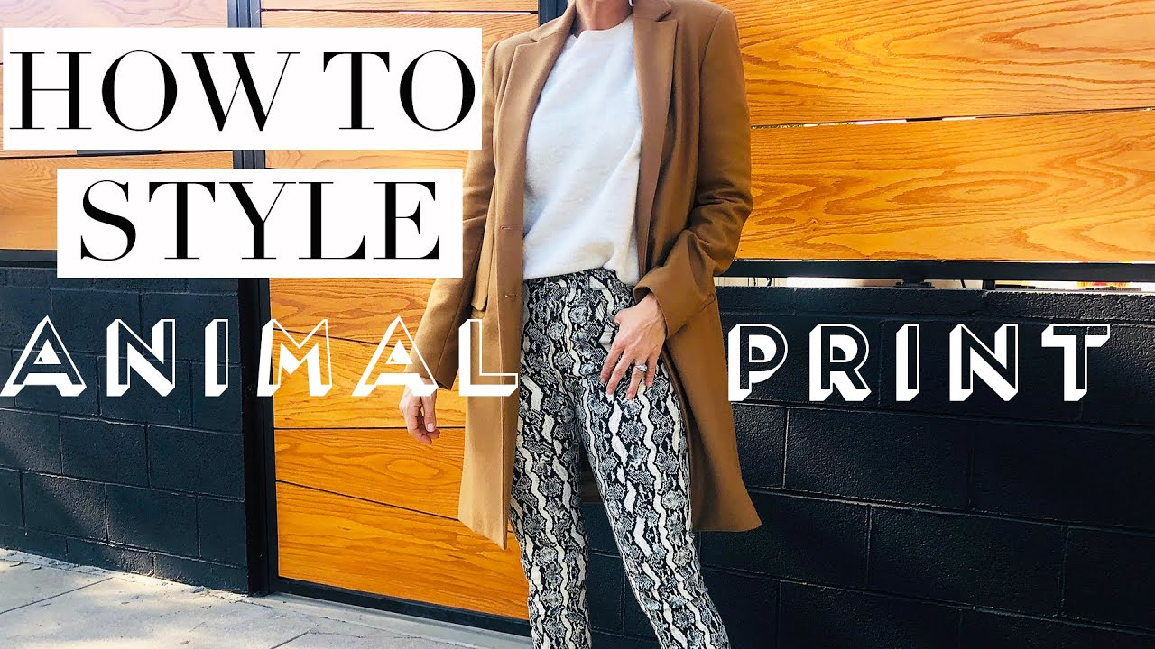 [VIDEO] - HOW TO WEAR ANIMAL PRINT (and look classy!) 5