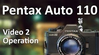 Пентакс авто 110 відео інструкція 2: Операція (як використовувати Пентакс авто 110)