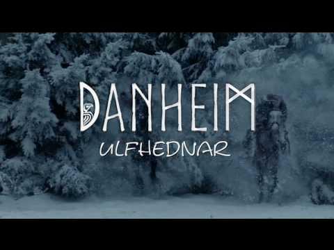 Danheim - Ulfhednar