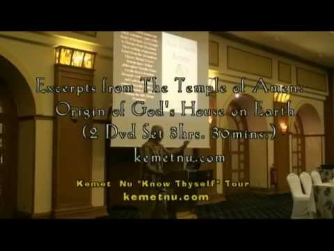 Ashra Kwesi - Excerpts from the Temple of Amen, Origin of God's House on Earth