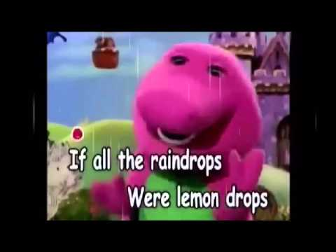 Barney: If All The Raindrops