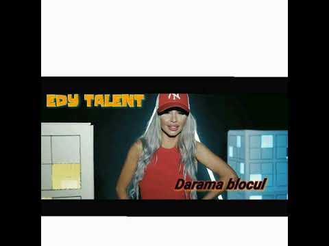 Edy Talent - Darama blocul ( oficial reggaeton 2017 )