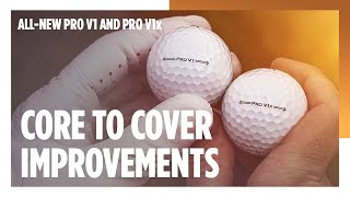 All-New Pro V1 and Pro V1x Core to Cover Improvements