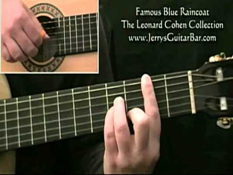 How to Play Leonard Cohen Famous Blue Raincoat (1st section only)