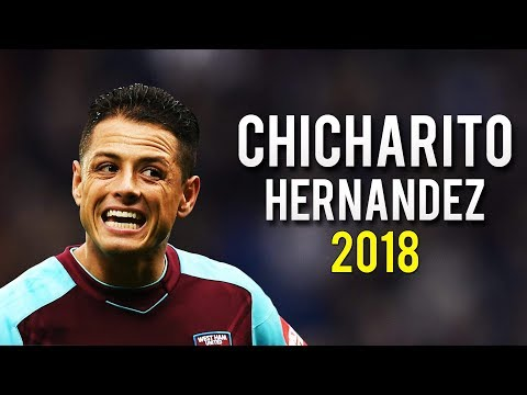 Chicharito ● The Mexican Warrior | Crazy Skills & Goals 2018