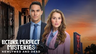 preview + Sneak Peek - Picture Perfect Mysteries: Newlywed and Dead - Hallmark Movies & Mysteries
