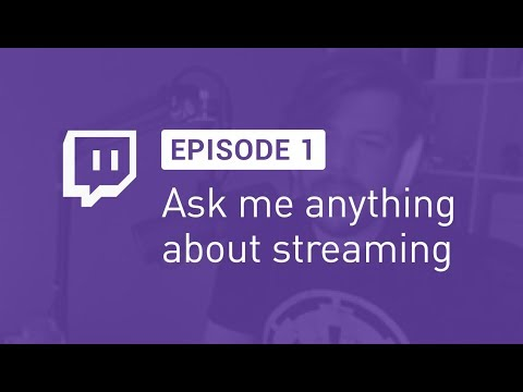AMA about Streaming, Episode 1 | Golden Voice of Twitch™
