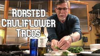 Rick Bayless Taco Tuesday: Roasted Cauliflower Rajas Tacos