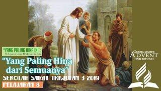 Sekolah Sabat Dewasa Triwulan 3 2019 Pelajaran 8
