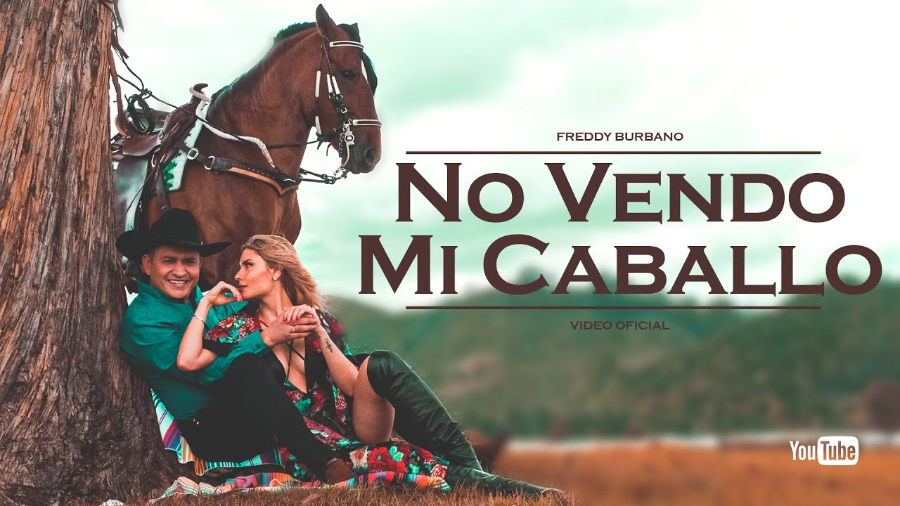 No vendo mi caballo - Freddy Burbano (Video Oficial)