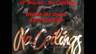 Watch My Shoes - Bass Boosted