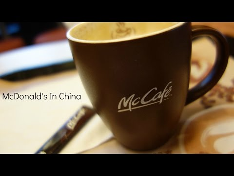 The McDonald's Experience In China