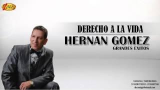 Derecho a la vida - Hernán Goméz.