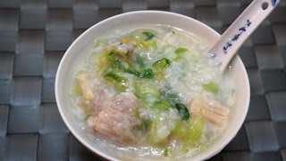 Chinese Recipe  : Pork And Lettuce Congee