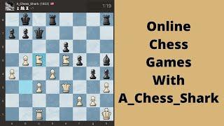 Chess Blitz Online game: Playing somebody good !