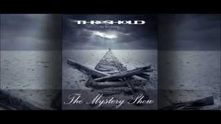 Threshold - The Mystery Show