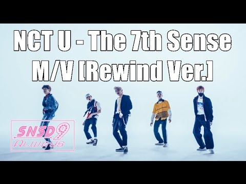 160409 [MV] NCT U - The 7th Sense (Rewind Ver.) Music Video