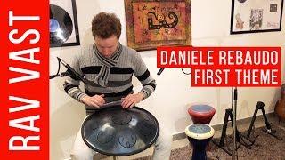 """Daniele Rebaudo – """"First Theme"""" (RAV Vast G Pygmy)"""