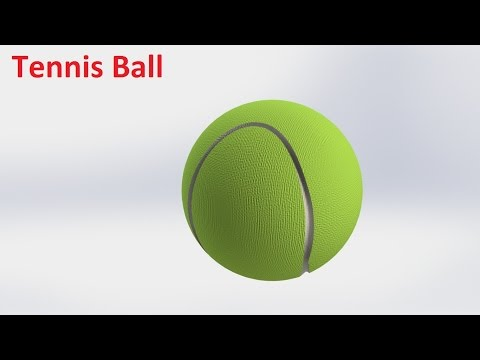 SolidWorks Tutorial Tennis Ball