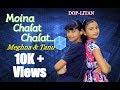 Moina Chalak Chalak Bengali Song Cover Dance By Tanu & Meghna