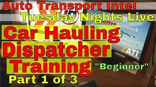 Car Hauling Dispatch Training | How To Be An Auto Transport Dispatcher