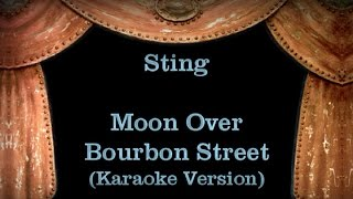 Sting - Moon Over Bourbon Street - Lyrics (Karaoke Version)