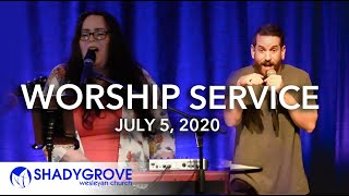 Sunday Worship Service | July 5,2020 | Shady Grove