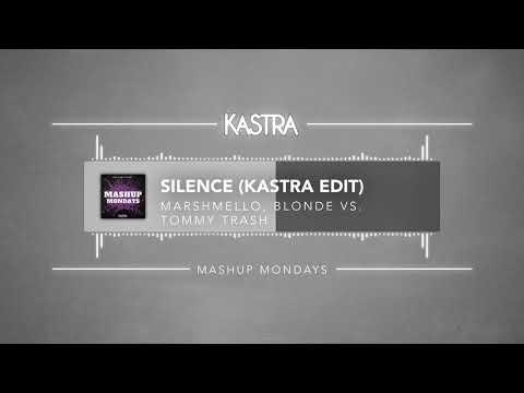 Marshmello - Silence (Kastra Edit) | MASHUP MONDAYS