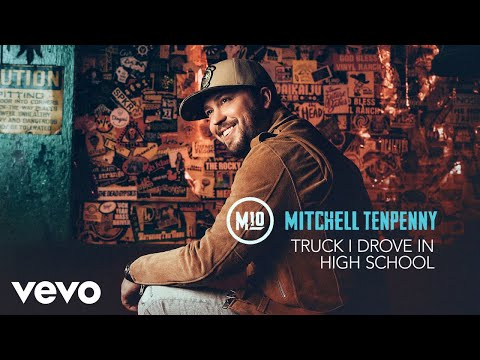 Mitchell Tenpenny - Truck I Drove in High School (Audio)