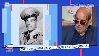 Orso Maria Guerrini: l'infanzia, la guerra, la vita in campagna - Oggi è un altro giorno -16/06/202