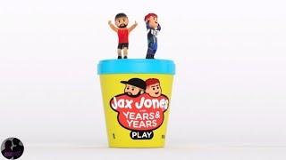 Jax Jones ft. Years & Years - Play Video